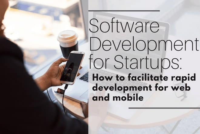 Software Development for Startups​